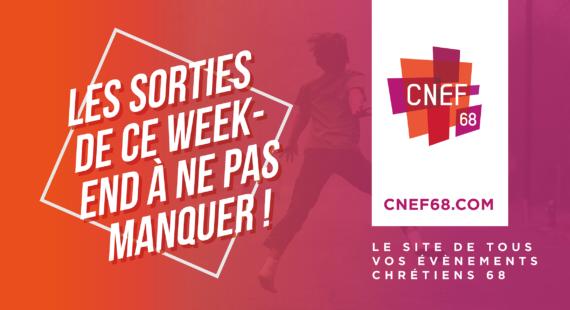 Les sorties CNEF 68 de ce week-end à ne pas manquer !