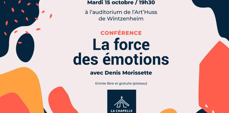 Conférence » La force des émotions » avec Denis Morissette