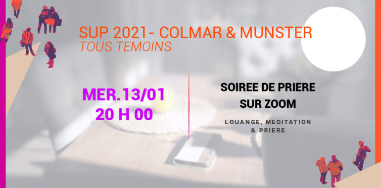SUP 2021 CNEF COLMAR & MUNSTER – Prière