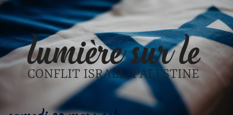 Documentaire et Conférence «Faire la lumière sur le conflit Israël- Palestine»