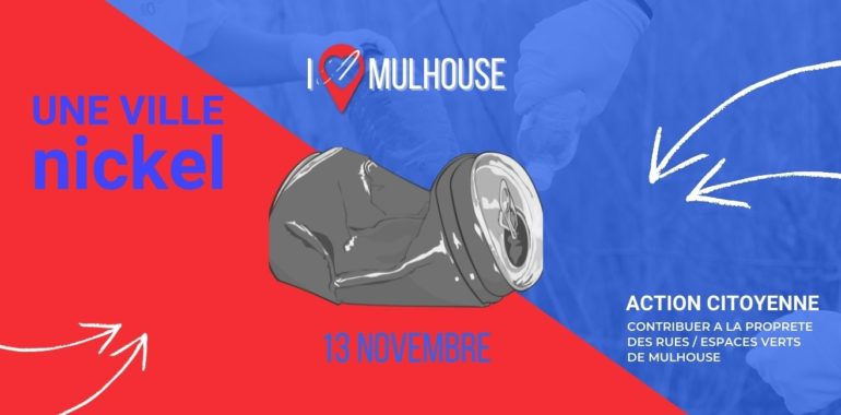 I love Mulhouse – Action «Une ville nickel»